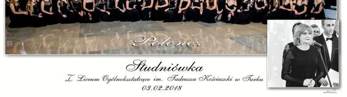 Studniówka 03.02.2018 LO Turek Pierwsze Liceum Ogólnokształcące im. Tadeusza Kościuszki w Turku Fotografia Piotr Przekwas